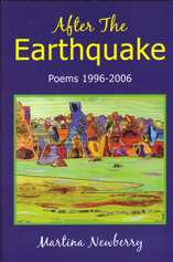 After The EARTHQUAKE Poems 1996-2006 by Martina Reisz Newberry