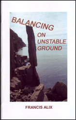 Balancing on Unstable Ground by Francis Alix