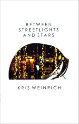 Between Streetlights and Stars by Kris Weinrich