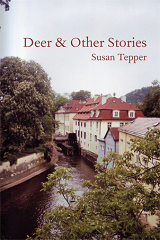 DEER & Other Stories by Susan tepper
