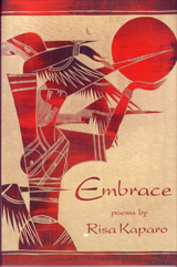 Embrace poems by Risa Kaparo