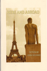 Here & Abroad by Joan Gelfand