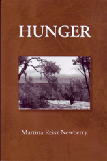 Hunger by Martina Reisz Newberry