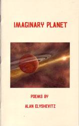 Imaginary Planet poems by Alan Elyshevitz