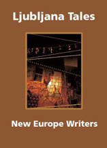 Ljubljana Tales by New Europe Writers