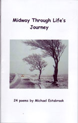 Midway Through Life's Journey by Michael Estabrook