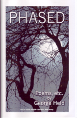 Phased Poems, Etc. by George Held