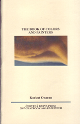 The Book Of Colors And Painters by Korkut Onaran