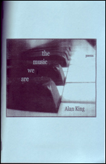 the music we are by Alan King