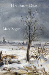 The Snow Dead by Marc Zegans